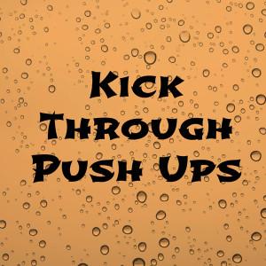 Exercise of the Week – Kick Through Push Up