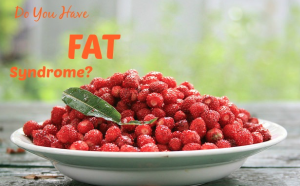 Do You Have FAT Syndrome?