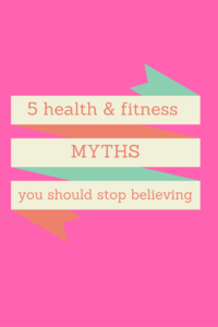 Health & Fitness Myths that You Have to Stop Believing