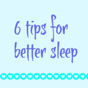 6 Tips for Better Sleep (Calm Your Mind Down!)