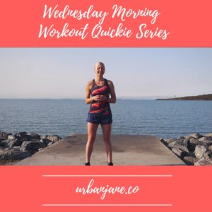 Wednesday Morning Workout Quickie Series Starts Next Week!