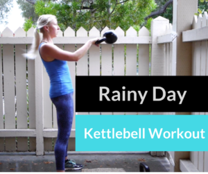 Rainy Day Kettlebell Workout (you can do it indoors!)
