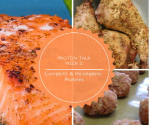 Protein Talk #2: Complete & Incomplete Proteins