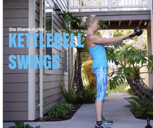 Do Them Right: Kettlebell Swings