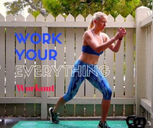 Work Your Everything Workout