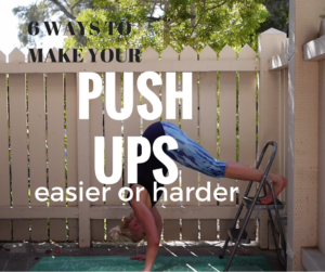 6 Ways to Vary Your Push Ups to Make Them Easier or Harder