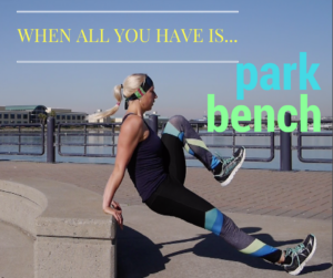 """When All You Have is a Park Bench"" Workout + Holiday Travel Workout Guide Coming Soon!"