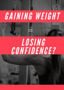 Gaining Weight = Losing Confidence?
