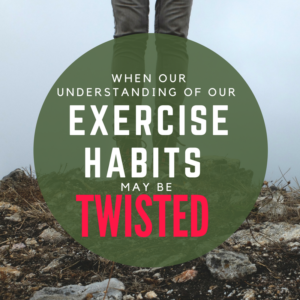 Why Our Understanding of Our Exercise Habits May Be Twisted