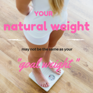 "Your Natural Weight and ""Goal Weight"" May Not Be The Same Thing"