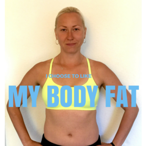 I Choose to Like My Body Fat