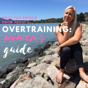 What You Should Know about Overtraining: Women's Guide