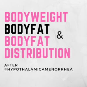 Bodyweight, Body Fat and Body Fat Distribution