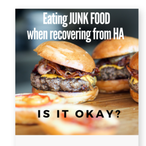 Eating Junk Food when Recovering from Hypothalamic Amenorrhea