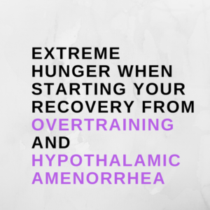 Why You Are Extremely Hungry When You Start Your Overtraining Recovery