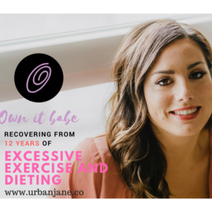 Rini of OwnItBabe: Recovering from 12 Years of Excessive Exercise and Dieting